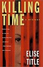 Killing Time (Hardcover)