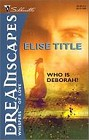 Who Is Deborah? (reissue)