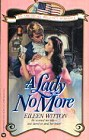 Lady No More, A