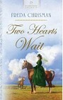 Two Hearts Wait