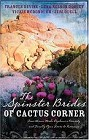 Spinster Brides of Cactus Corner, The