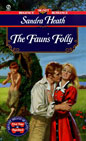 Faun's Folly, The
