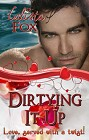 Dirtying It Up (Love, Served with a Twist)