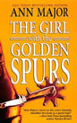 Girl with the Golden Spurs, The