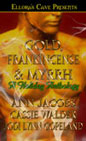 Gold Frankincense and Myrrh (Anthology)