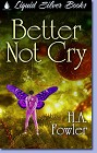 Better Not Cry (ebook)