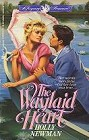 Waylaid Heart, The