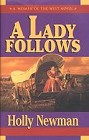 Lady Follows, A