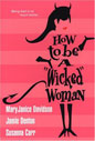 How to Be A Wicked Woman (Anthology)