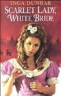 Scarlet Lady, White Bride (Large Print)