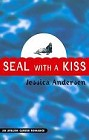 Seal With a Kiss