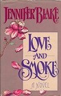 Love and Smoke (Hardcover)