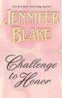 Challenge To Honor (Hardcover)