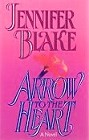 Arrow to the Heart (Hardcover)