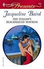 Italian's Blackmailed Mistress, The