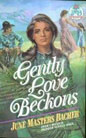 Gently Love Beckons