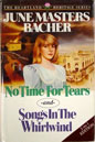 No Time for Tears<br>and<br>Songs in the Whirlwind