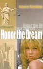 Honor the Dream