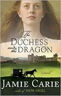 Duchess and the Dragon, The