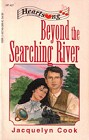 Beyond Searching River, The