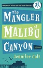 Mangler of Malibu Canyon, The