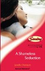 Shameless Seduction, A (UK)