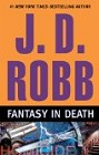 Fantasy in Death (Hardcover)