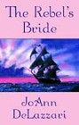 Rebels Bride, The