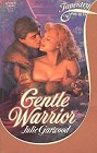 Gentle Warrior (First edition)