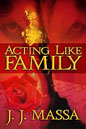 Acting Like Family (ebook)
