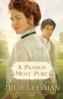 Passion Most Pure, A