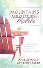 Mountains, Memories, And Mistletoe (Anthology)
