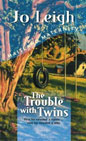 Trouble With Twins, The