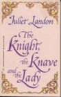 Knight, the Knave and the Lady, The