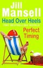 Head Over Heels<br>and<br>Perfect Timing (UK)
