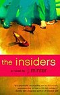 Insiders, The