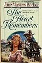Heart Remembers, The