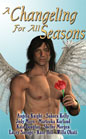 Changeling for all Seasons, A (Anthology--ebook)