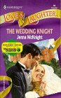Wedding Knight, The