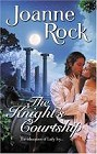 Knight's Courtship, The