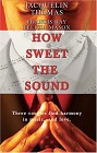 How Sweet the Sound (Anthology)