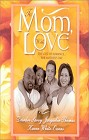 To Mom With Love (Anthology)