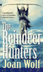 Reindeer Hunters, The
