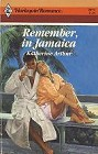 Remember, in Jamaica