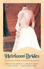 Heirloom Brides