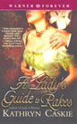 Lady's Guide to Rakes, A