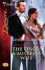 Once-A-Mistress Wife, The