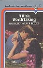 Risk Worth Taking, A