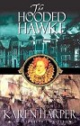 Hooded Hawke, The (Hardcover)