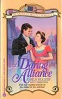 Daring Alliance, A